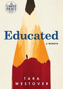 Educated: A Memoir (Random House Large Print)